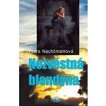 Nezvěstná blondýna - Nachtmanová Petra