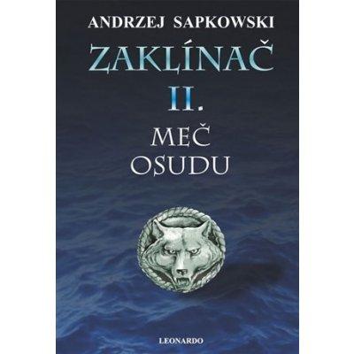 Zaklínač II: Meč osudu - Andrzej Sapkowski