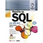 Naučte se SQL za 28 dní Stephens, Plew, Ryan K., Ronald R.