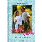 Slova lásky - Kniha o tom, co hledá srdce - Výroky osobností - kolektiv