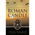 Roman Candle - Ward Phil