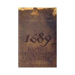 Modern Exposition 1689 Baptist Confession of Faith - Waldron Samuel E