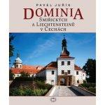 Dominia Smiřických a Liechtensteinů v Če Pavel Juřík