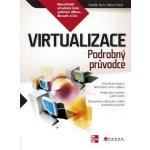 Virtualizace -- Podrobný průvodce - Danielle Ruest, Nelson Ruest