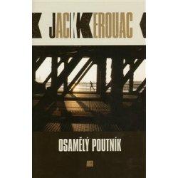 Osamělý poutník - Kerouac Jack