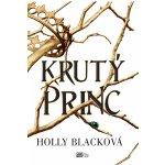 Krutý princ - Holly Black