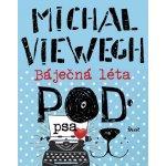 Báječná léta pod psa - Viewegh Michal