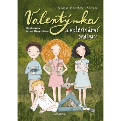 Valentýnka a veterinární ordinace - Ivana Peroutková, Ivona Knechtlová ilustrátor