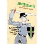 Twain, Mark: Connecticut Yankee in King Arthur's Court Chwast Seymour