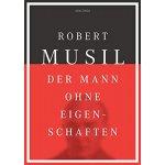 Der Mann ohne Eigenschaften - Musil, Robert