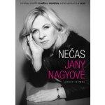Nečas Jany Nagyové - Otevřená zpověď o poměru s premiérem, aféře Nagygate a o vazbě - Hympl Josef