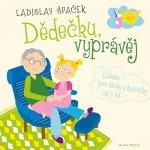 Dědečku, vyprávěj Etiketa pro kluky a holčičky od tří let + CD