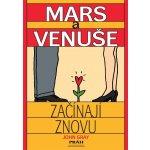 Mars a Venuše začínají znovu - John Gray