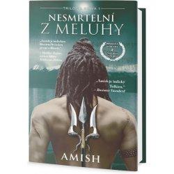 Nesmrtelní z Meluhy - Tripathi Amish