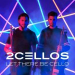 TWO CELLOS - LET THERE BE CELLO CD