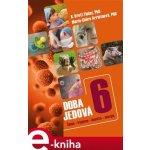 Doba jedová 6. Špína, hygiena, imunita, alergie - B.Brett Finlay, Marie-Claire Arrietaová