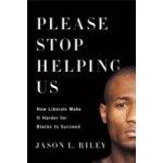 Please Stop Helping Us - Riley Jason L.