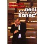 Není všem dnům konec - Miloslav Ransdorf