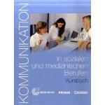 Kommunikation in sozialen und medizinischen Berufen