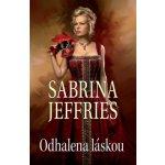 Odhalena láskou - Jeffries, Sabrina