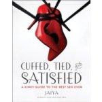 Cuffed, Tied, and Satisfied - JAIYA