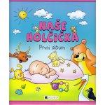 Naše holčička - První album - Schwarzová Hana