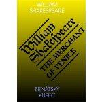 Benátský kupec / The Merchant of Venice William Shakespeare