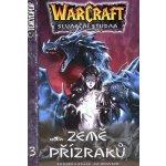 Knaak Richard A.: Warcraft 3 - Země přízraků