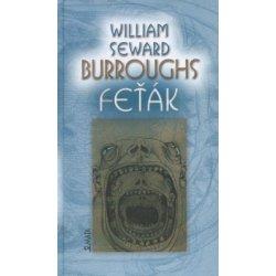 Feťák - William S. Burroughs