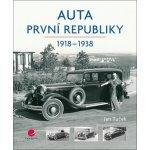 Auta první republiky. 1918-1938 - Jan Tuček