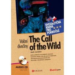 The Call of the Wild Volání divočiny, Dvojjazyčná kniha pro pokročilé