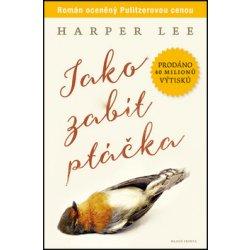 Jako zabít ptáčka - Harper Lee