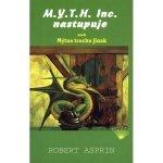 M.Y.T.H. Inc. nastupuje aneb Mýtus trochu jinak - Robert Lynn Asprin