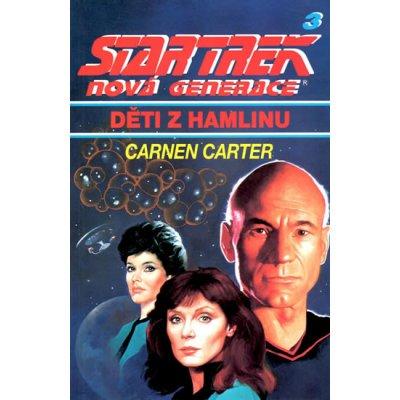 Star Trek: Nová generace 3 - Děti z Hamlinu - Carmen Carter