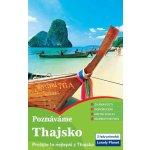 Poznáváme Thajsko Lonely Planet