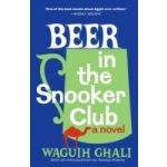 Beer in the Snooker Club - Ghali Waguih, Mishra Pankaj