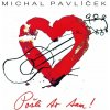 PAVLICEK, MICHAL - POSLI TO TAM CD