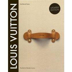 76a005c77e Louis Vuitton  The Birth of Modern Luxury (Ha... (Paul-Gerard Pasols ...