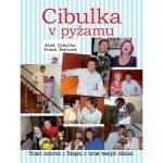 Cibulka v pyžamu. Třináct rozhovorů z Toboganu s tuctem veselých odhalení Aleš Cibulka, Yvona Žertová JaS