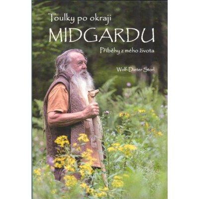 Toulky po okraji Midgardu - Příběhy z mého života - Wolf-Dieter Storl