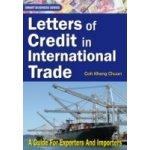 Letters of Credit In International Trade - Chuan Goh Kheng