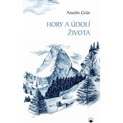 Hory a údolí života - Grün Anselm