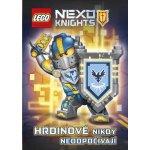 LEGO® NEXO KNIGHTS™ Hrdinové nikdy neodpočívají - Kol.
