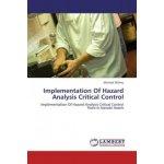 Implementation Of Hazard Analysis Critical Control