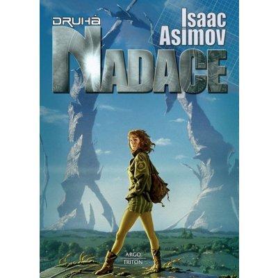 Nadace 3 - Druhá nadace - Isaac Asimov