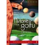 Historie golfu 1. a 2. díl DVD