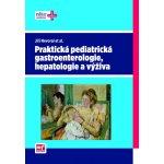 Praktická pediatrická gastroenterologie, hepatologie a výživa