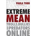 Extreme Mean - Todd Paula