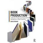 Book Production A. Bullock