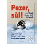 Pozor sůl! - Josef Jonáš, Miroslav Légl, Jiří Kuchař